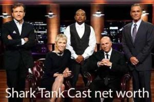 Shark Tank Cast net worth