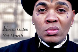 Kevin Gates Net Worth