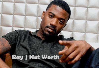 Ray J Net Worth
