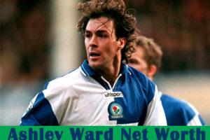 Ashley Ward Net Worth