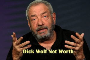 Dick Wolf Net Worth