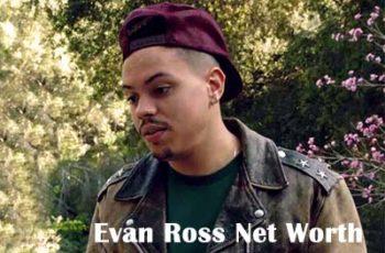Evan Olav Ross Net Worth