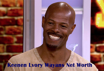 Keenen Lvory Wayans Net Worth