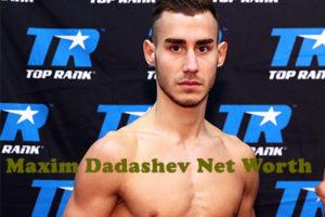 Maxim Dadashev Net Worth