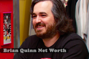 Brian Quinn Net Worth