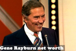 Gene Rayburn Net Worth