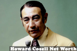 Howard Cosell Net Worth
