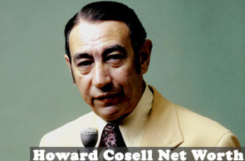Howard Cosell Net Worth