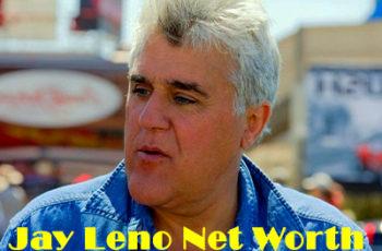 Jay Leno Net Worth