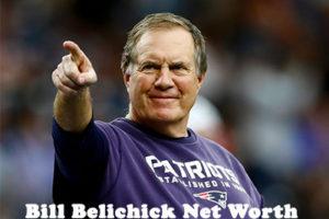 Bill Belichick Net Worth