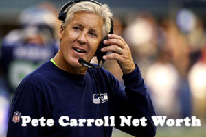 Pete Carroll Net Worth