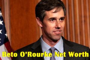 Beto O'Rourke Net Worth